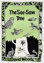 The see-saw tree by Wood, David