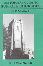 Cover of: Popular Guide to Suffolk Churches P (Popular Guides to Suffolk Churches) | D. P. Mortlock