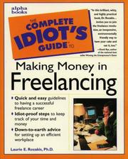 Cover of: The complete idiot's guide to making money in freelancing