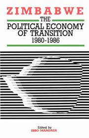 Cover of: Zimbabwe. The Political Economy of Transition 1980-1986 | Ibbo Mandaza