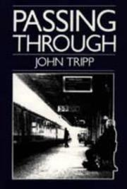 Cover of: Passing through | John Tripp