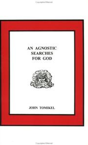 Cover of: An Agnostic Searches For God