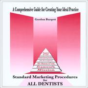 Cover of: Standard Marketing Procedures for All Dentists | G. Burgett