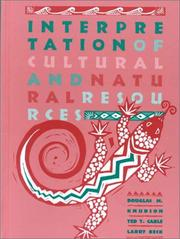 Cover of: Interpretation of cultural and natural resources | Douglas M. Knudson