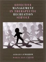 Cover of: Effective management in therapeutic recreation service
