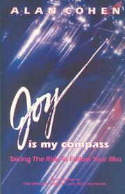 Cover of: Joy Is My Compass | Alan Cohen