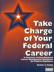 Cover of: Take charge of your federal career