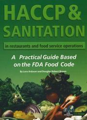 Cover of: HACCP & Sanitation in Restaurants and Food Service Operations | Lora Arduser
