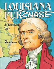 Cover of: The Louisiana Purchase | John Churchill Chase