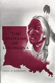 Cover of: The Indians of Louisiana | Fred Bowerman Kniffen