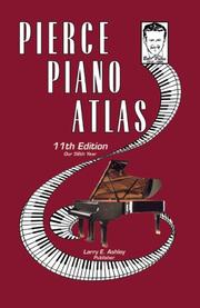 Cover of: Pierce Piano Atlas, 11th Edition | Bob Pierce