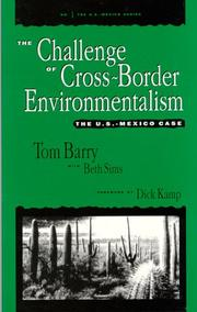 Cover of: The challenge of cross-border environmentalism | Tom Barry