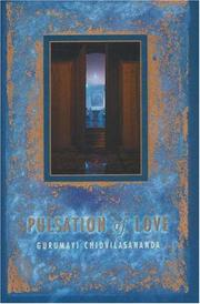 Cover of: Pulsation of Love | Swami Chidvilasananda
