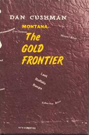 Cover of: Montana: the gold frontier