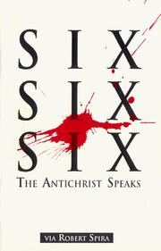 Cover of: Six Six Six: The Anti-Christ Speaks