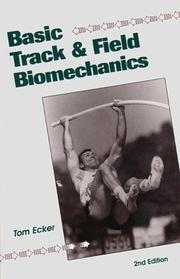 Cover of: Basic track & field biomechanics | Tom Ecker
