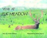 Cover of: Year at Elk Meadow
