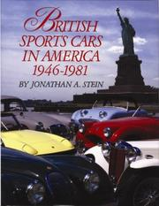 Cover of: British sports cars in America, 1946-1981 | Jonathan A. Stein