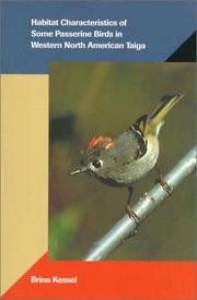 Cover of: Habitat characteristics of some passerine birds in western North American taiga
