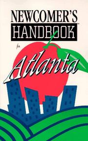 Newcomer's Handbook for Atlanta (Newcomer's Handbooks) by L. K. Welles