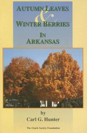 Cover of: Autumn leaves & winter berries in Arkansas