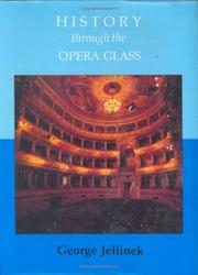 Cover of: History Through the Opera Glass