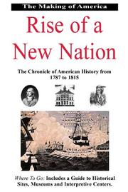 Cover of: The Making of America: Rise of a New Nation