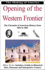 Cover of: Opening of the Western Frontier