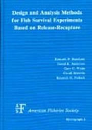 Cover of: Design and analysis methods for fish survival experiments based on release-recapture |