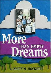 Cover of: More than empty dreams | Betty M. Hockett