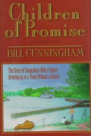 Cover of: Children of promise | Cunningham, Bill
