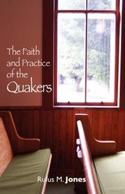 Cover of: faith and practice of the Quakers | Jones, Rufus Matthew