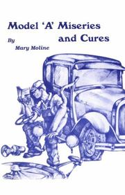 "Cover of: Model ""A"" Miseries and Cures"