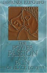 Cover of: The Power, Passion & Pain of Black Love