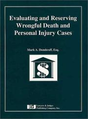Cover of: Evaluating and reserving wrongful death and personal injury cases
