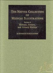 Cover of: Kidneys, Ureters and Urinary Bladder (Netter Collection of Medical Illustrations, Volume 6)