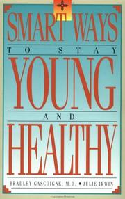 Cover of: Smart ways to stay young and healthy