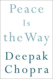 Peace Is the Way by Deepak Chopra