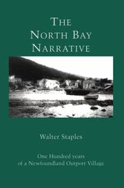 Cover of: The North Bay narrative | Walter Staples
