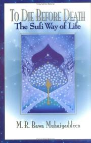 Cover of: To die before death: the Sufi way of life