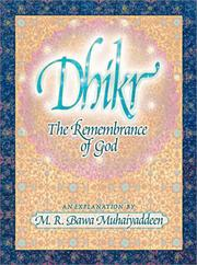 Cover of: Dhikr: The Remembrance of God