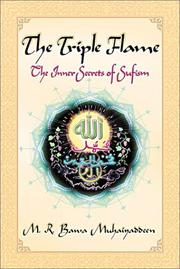 Cover of: The Triple Flame: The Inner Secrets of Sufism