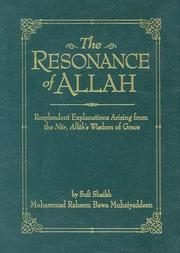 Cover of: The Resonance of Allah: Resplendent Explanations Arising from the Nur, Allah's Wisdom of Grace