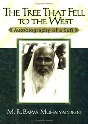 Cover of: The tree that fell to the west: autobiography of a Sufi