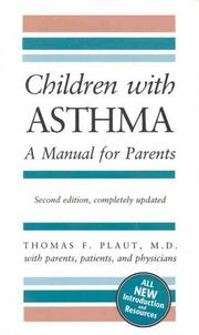 Children with asthma by Thomas F. A. Plaut