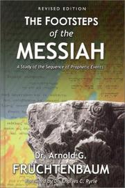 Cover of: footsteps of the Messiah | Arnold G. Fruchtenbaum