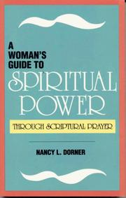 Cover of: A woman's guide to spiritual power | Nancy L. Dorner