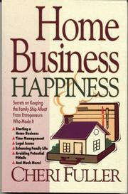 Cover of: Home business happiness | Cheri Fuller