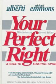 Your perfect right by Robert E. Alberti, Michael L. Emmons