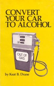 Cover of: Convert your car to alcohol